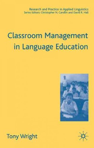 Read Online [(Classroom Management in Language Education)] [Author: Tony Wright] published on (October, 2005) pdf