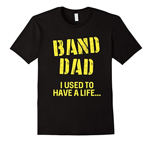 Men's FUNNY BAND DAD T-SHIRT Marching Band Gift 2XL Black (Marching Band Halloween Costume)