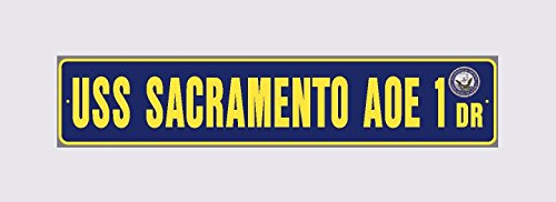 USS SACRAMENTO AOE 1 Street Sign Aluminum Navy Blue / Yellow 6