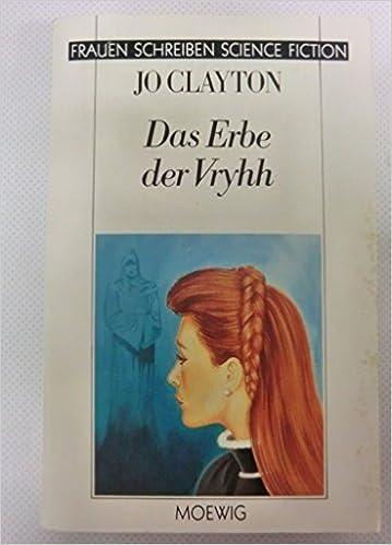 Jo Clayton - Das Erbe der Vryhh (Diadem-Zyklus 9)
