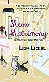 Meow Matrimony (Fancy Cat Cozy Mysteries)