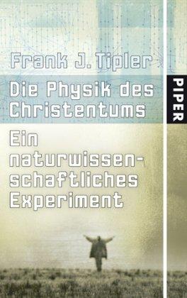 die-physik-des-christentums-ein-naturwissenschaftliches-experiment