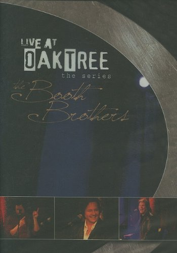 Live At Oak Tree - Booth Brothers