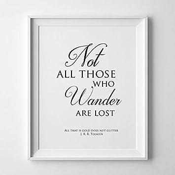 Druck Kunstdruck A4 Spruch J.R.R Tolkien Not all those who wander Bild Neu