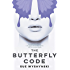 The Butterfly Code: GMO Humans (Girl On Fire Book 1)