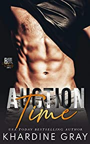 Auction Time (Bad Boy Bachelors of Orange County Book 3)