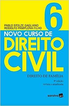 Novo curso de Direito Civil: Direito de família - 9ª edição de 2019: 6