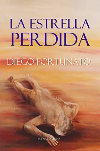 Amazon.com: LA ESTRELLA PERDIDA (Segundo libro de la ...