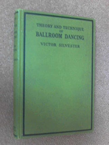 Theory and Technique of Ballroom Dancing.
