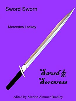 Sword Sworn (Vows & Honor Book 1) by [Lackey, Mercedes]