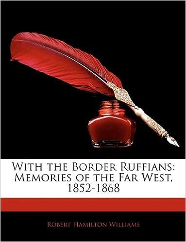 Bøger til download på iPhone With the Border Ruffians: Memories of the Far West, 1852-1868 PDF iBook 1144398533