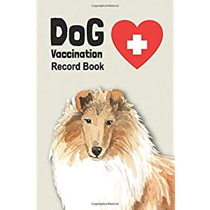 Dog Vaccination Record Book: Handy Notebook with Rough Collie Cover, Log Book with Medication Record, Pet Vaccination Chart, etc. Gift for Dog Lover 3