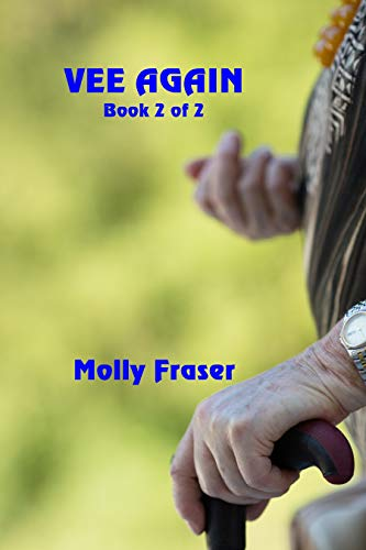 Vee Again: Book 2 of 2 by [Fraser, Molly]