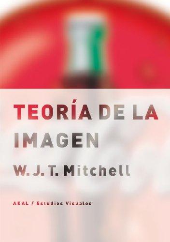 Descargar Libro Teoría De La Imagen W. J. T. Mitchell