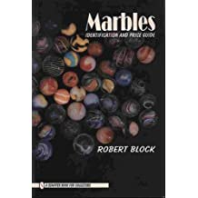 Marbles: Identification and Price Guide (Schiffer Book for Collectors) by Robert Block (1996-01-02)