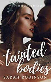 Tainted Bodies (The Photographer Trilogy Book 1)