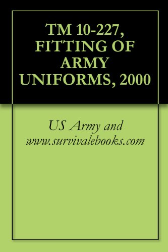 TM 10-227, FITTING OF ARMY UNIFORMS, 2000