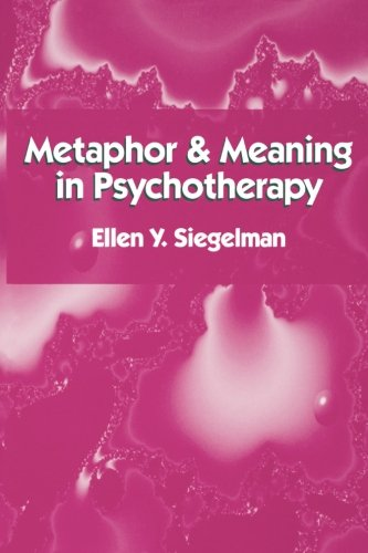 Metaphor and Meaning in Psychotherapy