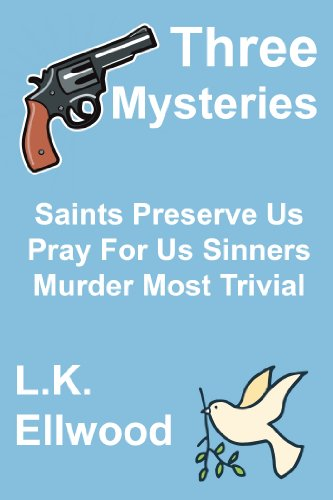 Mystery Bundle (Saints Preserve Us, Pray For Us Sinners, Murder Most Trivial)