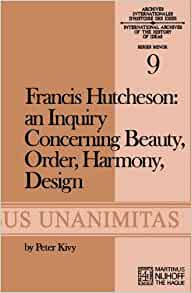 Amazon.com: Francis Hutcheson: An Inquiry Concerning