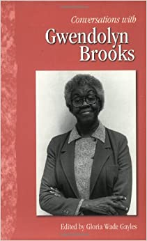 Book Conversations with Gwendolyn Brooks (Literary Conversations)