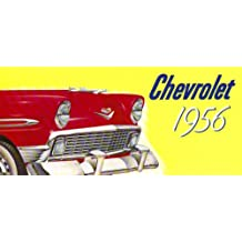 1956 CHEVROLET PASSENGER CARS DEALERSHIP SALES BROCHURE - INCLUDES; Two-Ten 210, One-Fifty 150, Bel Air, Beauville, Nomad, Sport Coupe, Sedan, Coupes Covertible Wagon - ADVERTISMENT - LITERATURE - CHEVY 56