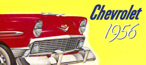 1956 CHEVROLET PASSENGER CARS DEALERSHIP SALES BROCHURE - INCLUDES; Two-Ten 210, One-Fifty 150, Bel Air, Beauville, Nomad, Sport Coupe, Sedan, Coupes Covertible Wagon - ADVERTISMENT - LITERATURE - CHEVY 56 ()