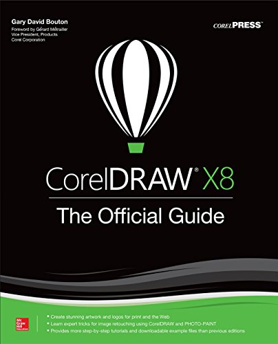 CorelDRAW X8: The Official Guide (Consumer Application & Hardware - OMG)
