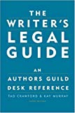 The Writer's Legal Guide, Tad Crawford and Kay Murray, 1581152302