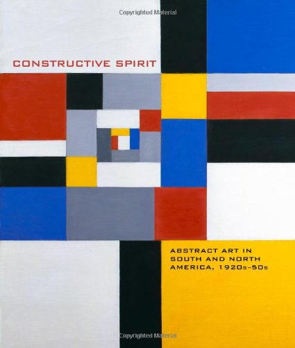 Constructive Spirit: Abstract Art in South and North America, - O Hare Chicago Shops