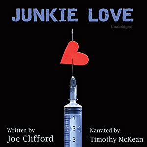 Junkie Love Audiobook