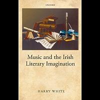 Music and the Irish Literary Imagination book cover