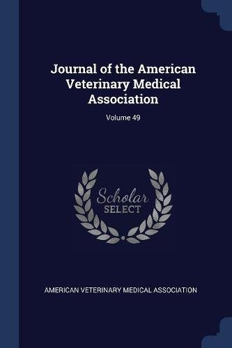 Journal of the American Veterinary Medical Association; Volume 49 PDF