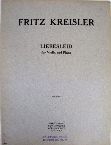 Kreisler: Liebesleid for Violin and Piano (Pull Out Sections for Violin Part and Piano Part) (F1033)