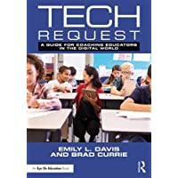 Tech Request: A Guide for Coaching Educators in the Digital World