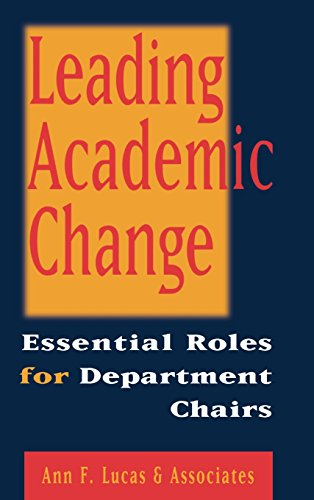 Leading Academic Change : Essential Roles for Department Chairs