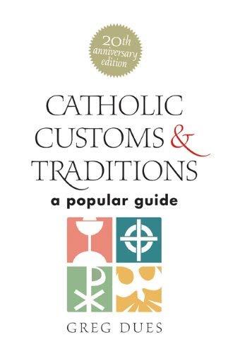 Catholic Customs & Traditions Hardcover version ebook