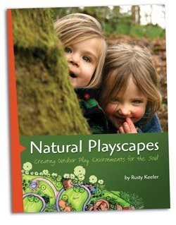 Natural Playscapes unknown Edition by Keeler, Rusty [2008]