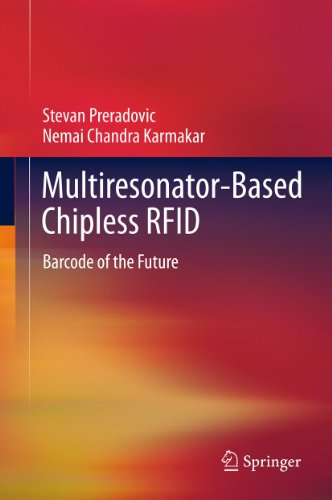 (Multiresonator-Based Chipless RFID: Barcode of the Future)