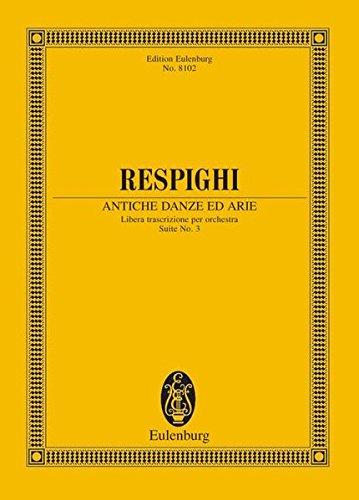 ANTICHE DANZE ED ARIE 3RD    SUITE STUDY SCORE            STRING ORCH ENGLISH/ITALIAN ebook