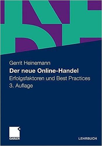 Cover des Buchs: Der neue Online-Handel: Erfolgsfaktoren und Best Practices