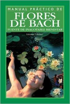 Flores de Bach / Bach Flowers (Spanish Edition): Eduardo ...