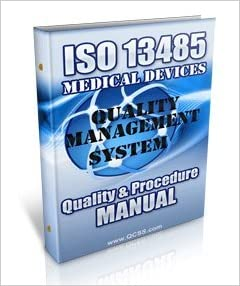 ISO 13485 Policy & Procedure Manual and CD ROM (ISO 13485
