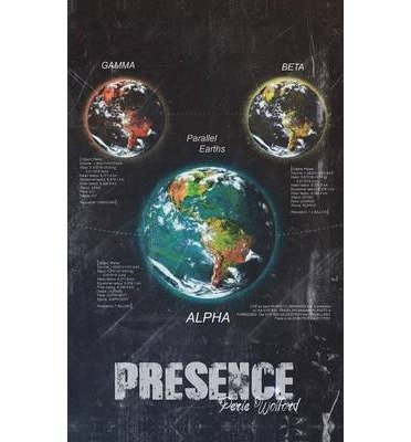 { PRESENCE } By Wolford, Perie ( Author ) [ Dec - 2013 ] [ Paperback ]
