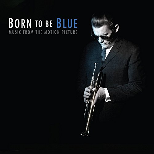 Born To Be Blue Soundtrack