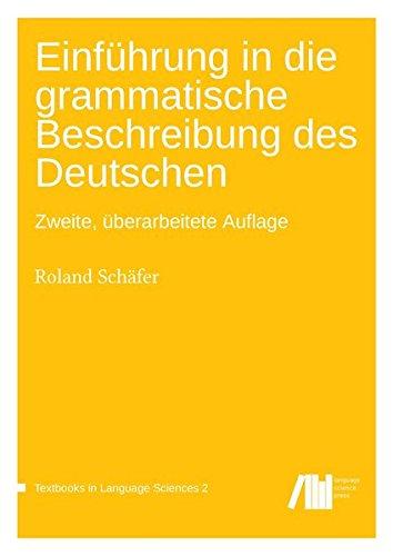 einfuehrung-in-die-grammatische-beschreibung-des-deutschen-textbooks-in-language-sciences
