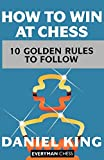 How To Win At Chess-Daniel King