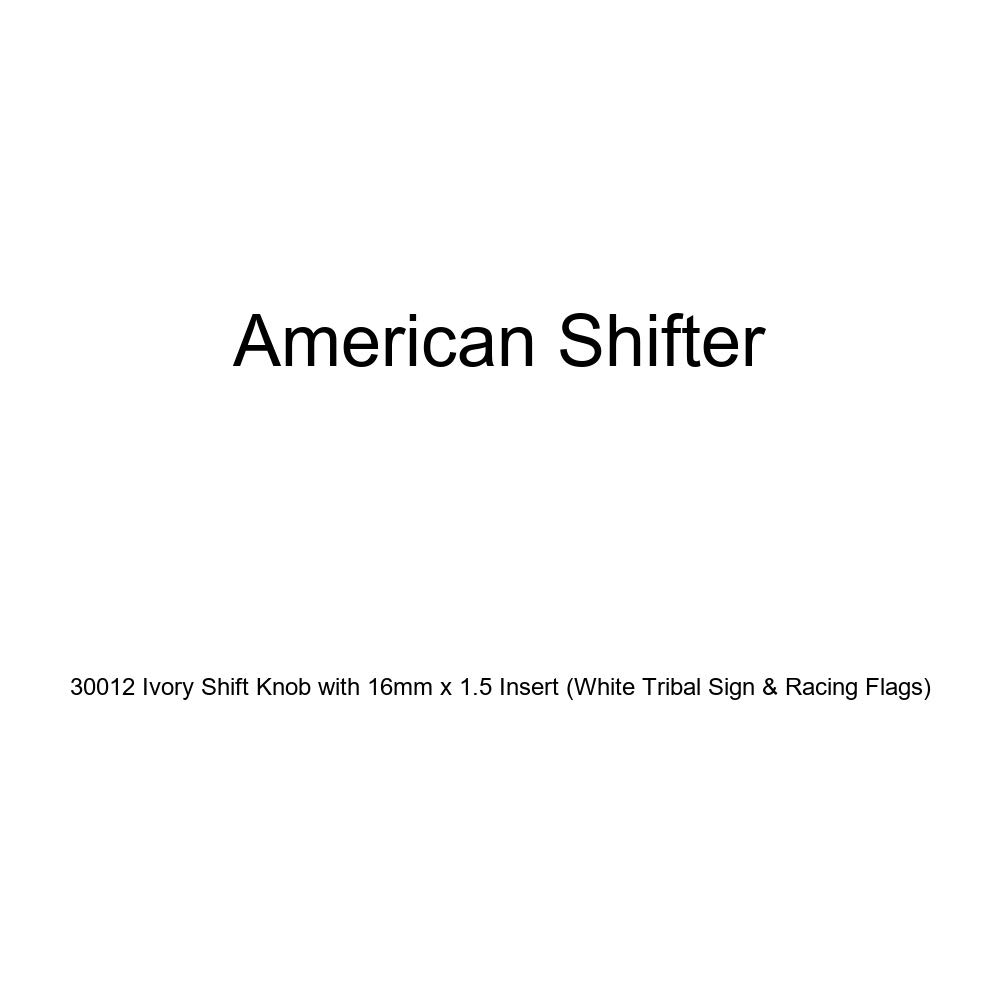 American Shifter 30012 Ivory Shift Knob with 16mm x 1.5 Insert White Tribal Sign /& Racing Flags