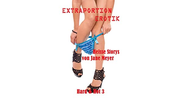 Extraportion Lust (Hard & Hot 2) (German Edition)