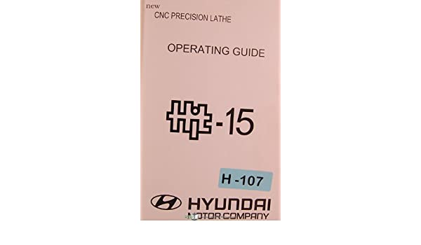 Hyundai Hit-15 & S840D, CNC Lathe, Owners Operations Manual ...